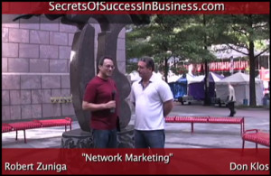 klos zuniga 300x195 Why Network Marketing with Don Klos and Robert Zuniga
